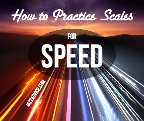 Practice Scales for Speed