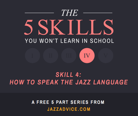 How to Speak the Jazz Language