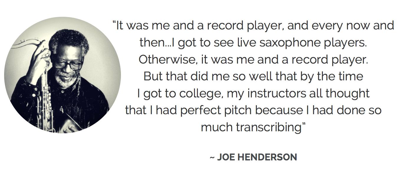 Joe Henderson ear training