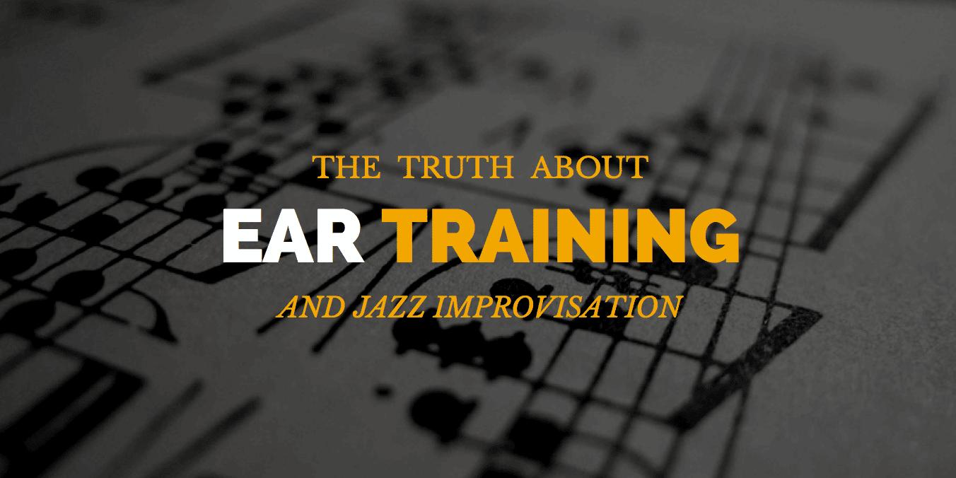 Ear Training and Jazz Improvisation
