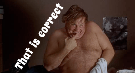 Chris Farley - That is correct