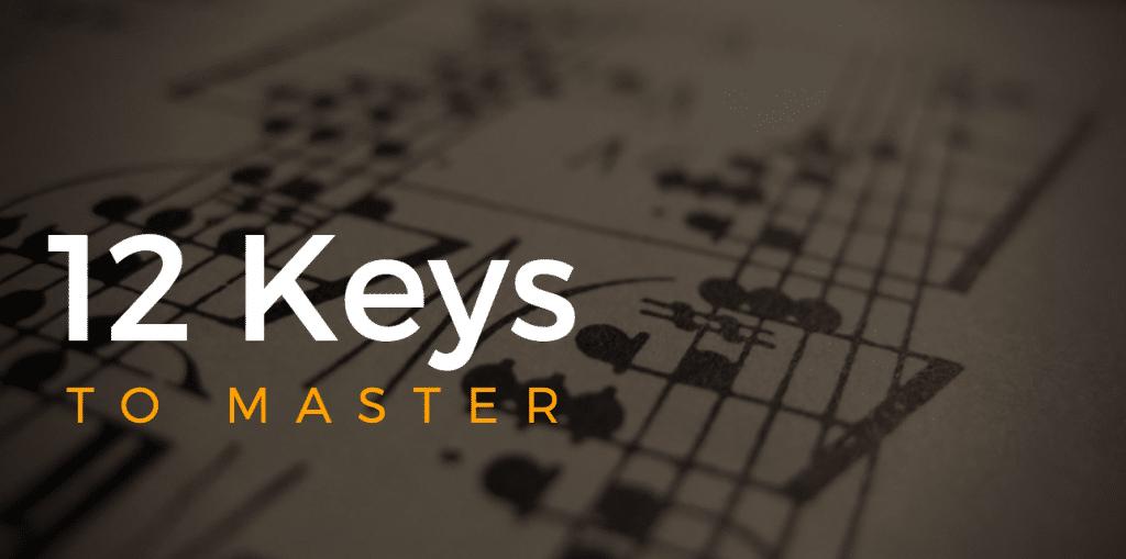 12 Keys to Master