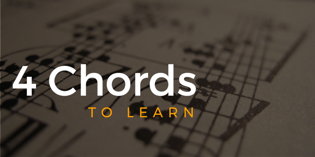 4 chords to learn