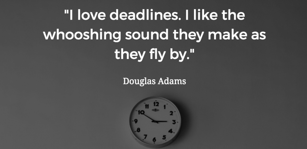 Douglas Adams deadlines