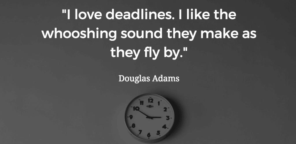 Douglas Adams deadlines