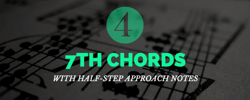 7th Chords Approach Notes