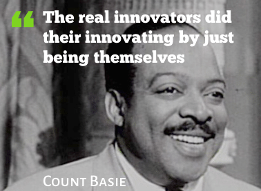 Count Basie Quote