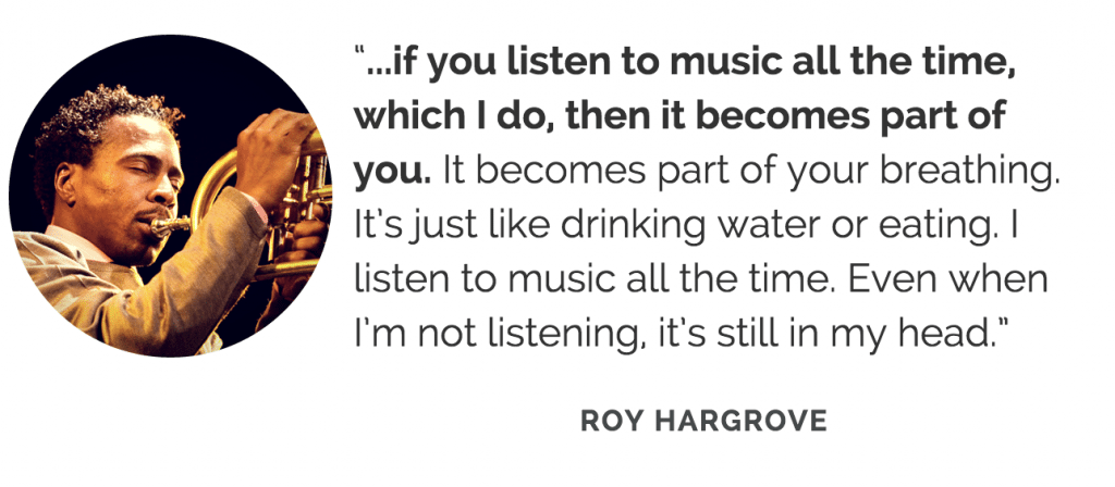 Roy Hargrove listening