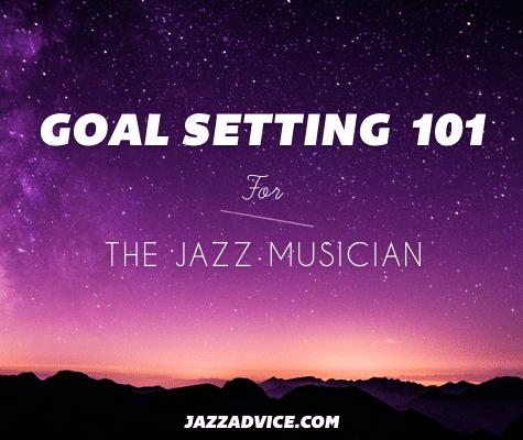 Goal Setting 101