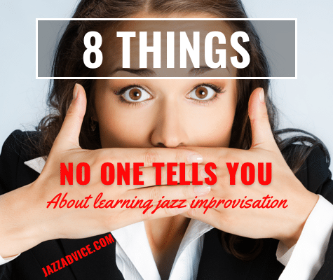 8 Things No One Tells You About Jazz Improv