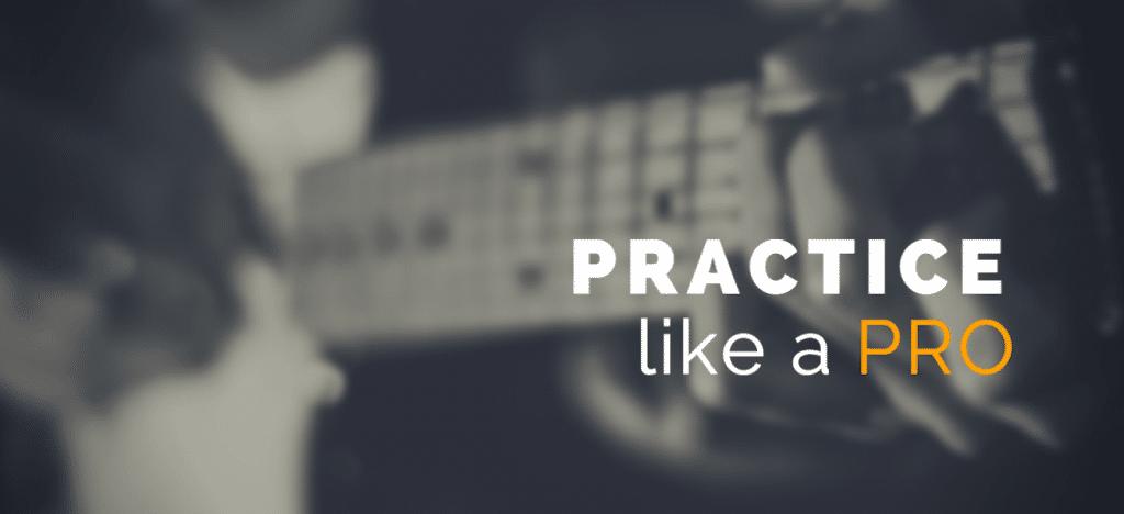 Practice like a pro