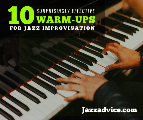 warm-ups for jazz improvisation