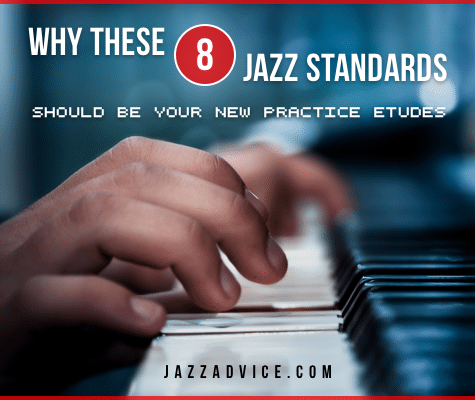 why these 8 standards should be your practice etudes