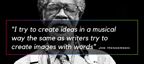 Joe Henderson Quote