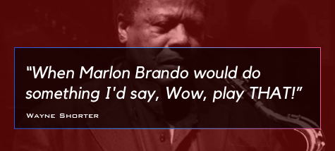 Wayne Shorter Quote