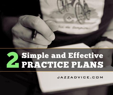 Effective jazz practice plans