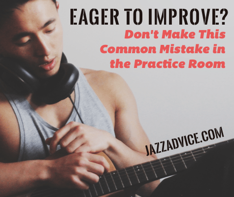 Eager to improve at jazz improvisation