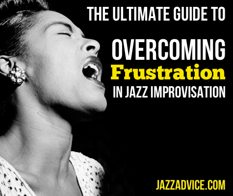Frustration in Jazz Improvisation