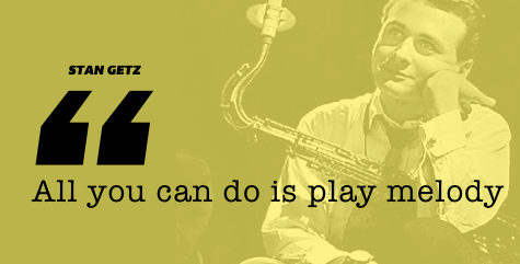 Stan Getz Quote
