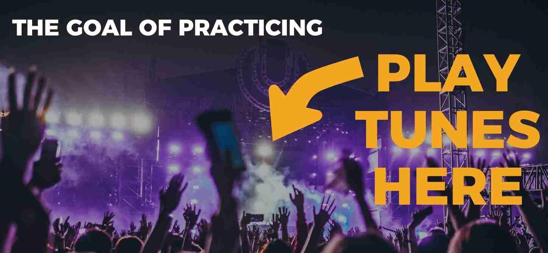 Goal of practice