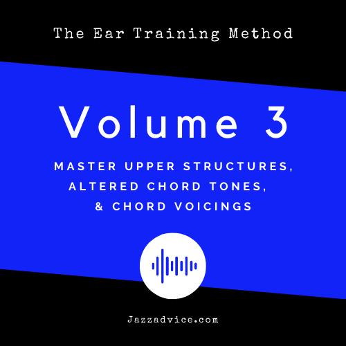 The Ear Training Method Volume 3