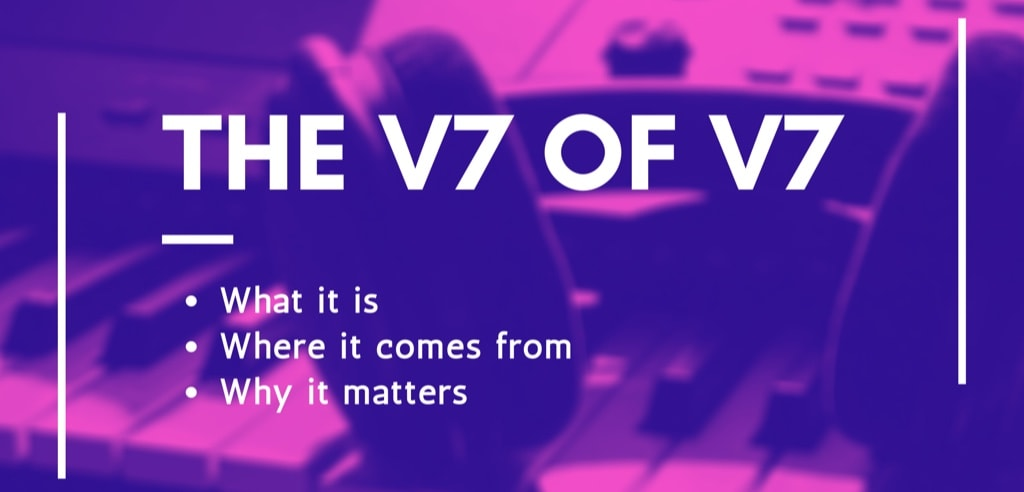 Welcome to V7 of V7