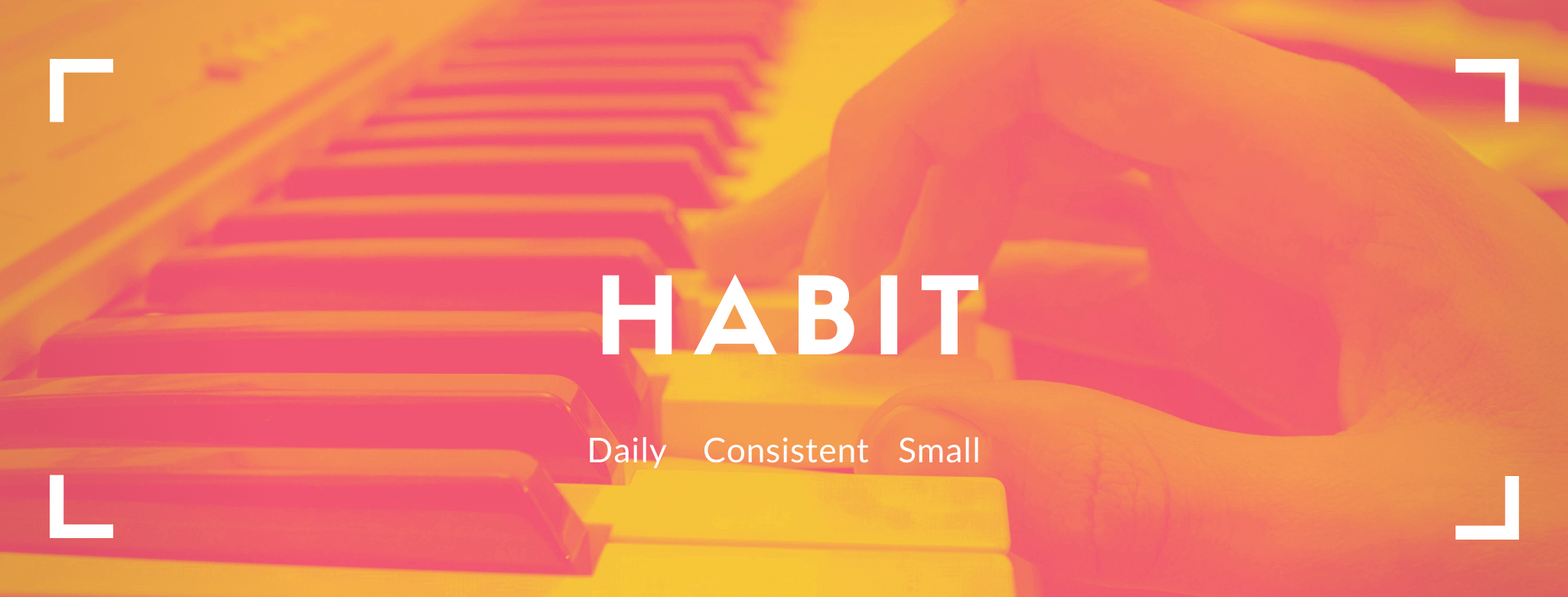 Practice Habits For Musicians