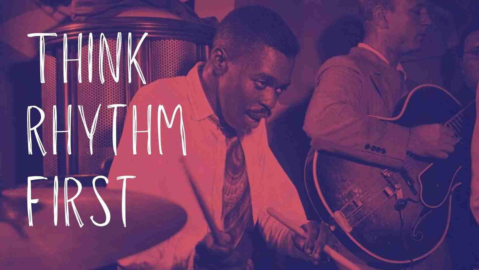 Rhythm first